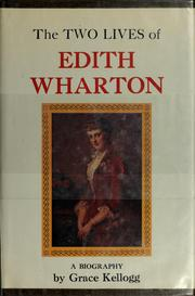 The two lives of Edith Wharton by Grace Kellogg