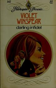 Darling infidel by Violet Winspear