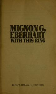 Cover of: With this ring by Mignon Good Eberhart
