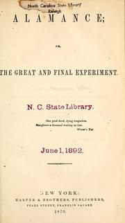 Alamance, or, The great and final experiment by C. H. Wiley