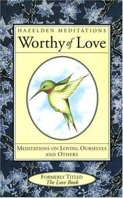 Worthy of love by Karen Casey