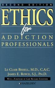 Ethics for addiction professionals by LeClair Bissell