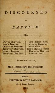 Discourses on baptism by Daniel Oliver