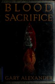 Cover of: Blood sacrifice by Gary Alexander