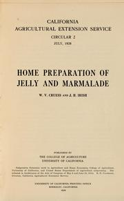 Home preparation of jelly and marmalade by W. V. Cruess