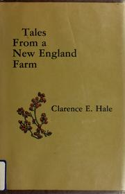 Cover of: Tales from a New England farm | Clarence E. Hale