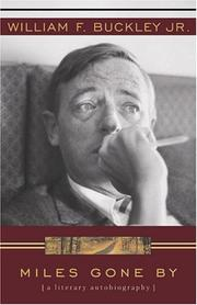 Miles Gone by by William F. Buckley