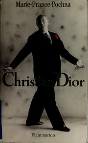 Christian Dior by Marie France Pochna