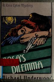 Cover of: Rosa&#39;s dilemma by Michael Underwood