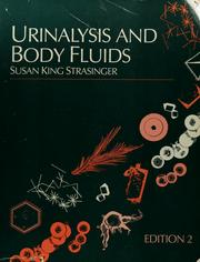 Cover of: Urinalysis and body fluids by Susan King Strasinger