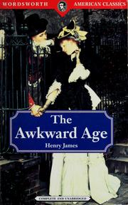 Cover of: The awkward age by Henry James, Jr.