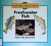 Cover of: Freshwater fish by Trevor Raymond Laurence Housby