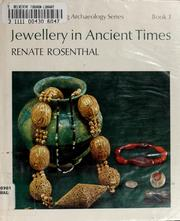 Jewellery in ancient times by Renate Rosenthal