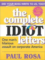 Complete Idiot Letters by Paul Rosa