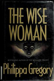 Cover of: The wise woman by Philippa Gregory
