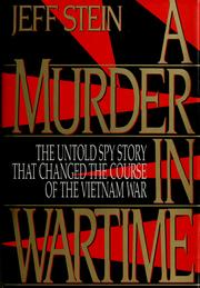 A murder in wartime by Jeff Stein, Jeff Stein