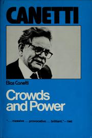 Cover of: Crowds and power by Elias Canetti