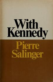 With Kennedy by Pierre Salinger