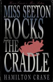 Miss Seeton rocks the cradle by Hamilton Crane
