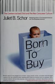 Born to buy by Juliet Schor
