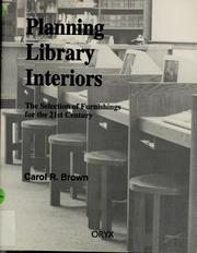 Planning library interiors by Carol R. Brown