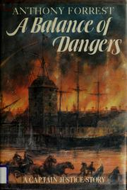 A balance of dangers by Anthony Forrest