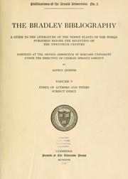 The Bradley bibliography by Alfred Rehder