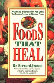 Foods that heal by Bernard Jensen
