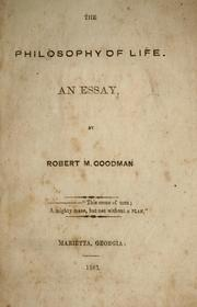 The philosophy of life by Robert M. Goodman