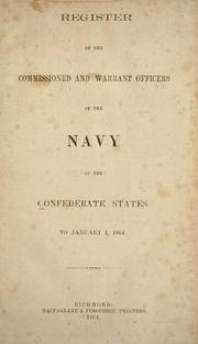 Register of the commissioned and warrant officers of the Navy of the Confederate States, to January 1, 1864 by Confederate States of America. Navy.