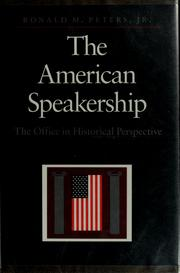 Cover of: The American speakership by Ronald M. Peters