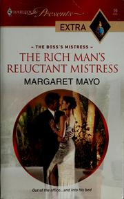 Cover of: The rich man's reluctant mistress by Margaret Mayo