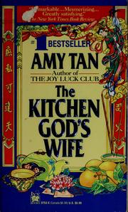 Cover of: The kitchen god's wife by Amy Tan