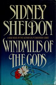 Windmills of the gods by Sidney Sheldon