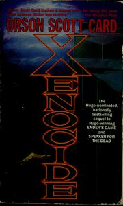 Cover of: Xenocide (The Enders Series, Volume 3) by Orson Scott Card