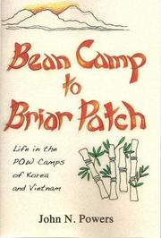 Bean Camp to Briar Patch by John N. Powers