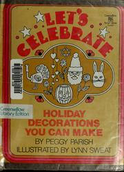Cover of: Let's celebrate | Peggy Parish