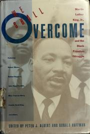 We shall overcome by Peter J. Albert, Ronald Hoffman