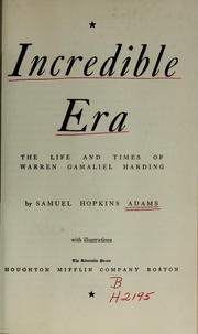 Incredible era by Samuel Hopkins Adams