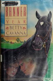 Cover of: Banner year by Betty Cavanna
