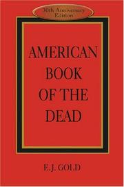American book of the dead by E. J. Gold