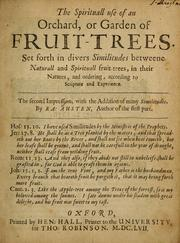 The spirituall use of an orchard or garden of fruit-trees PDF