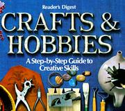 Cover of: Crafts and hobbies | Reader's Digest, Weiss, Daniel, Susan Chace