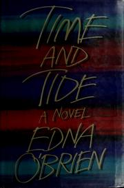 Cover of: Time and tide by Edna O'Brien