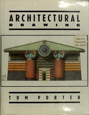 Cover of: Architectural drawing by Tom Porter, Tom Porter