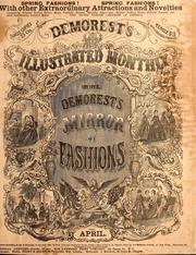Demorest's illustrated monthly and Mme Demorest's mirror of fashions, 1865 April PDF