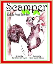 Scamper with the Peanut Butter Feet by Patricia Eytcheson Taylor