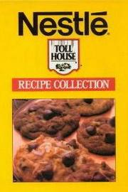 Nestle Toll House Recipe Collection by Nestle