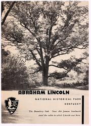 Abraham Lincoln National Historical Park, Kentucky by United States. National Park Service.