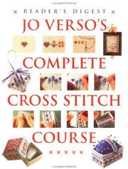 JoVerso&#39;s complete cross stitch course by Jo Verso